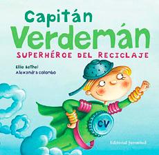 Capitán Verdemán Superhéroe del reciclaje